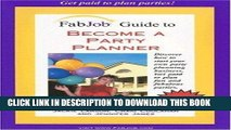 Fabjob guide to become a party planner pdf