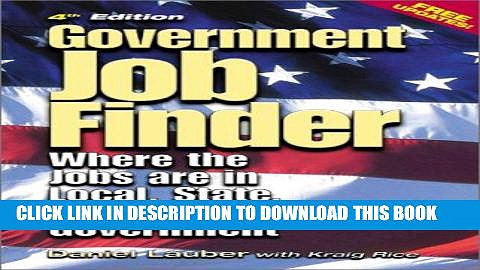 [PDF] Epub Government Job Finder: Where the Jobs Are in Local, State, and Federal Government Full