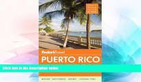 Ebook Best Deals  Fodor s Puerto Rico (Full-color Travel Guide)  Most Wanted
