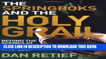 [PDF] Springboks and the Holy Grail: Behind the Scenes at the Rugby World Cup, 1995-2007 Popular