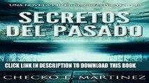Read Now Secretos del Pasado: Una Novela de suspense y misterio sobrenatural (El Circulo Protector