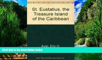 Best Buy Deals  St. Eustatius, the Treasure Island of the Caribbean  Full Ebooks Best Seller