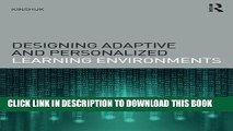 Read Now Designing Adaptive and Personalized Learning Environments (Interdisciplinary Approaches
