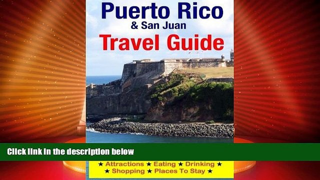 Big Sales  Puerto Rico   San Juan Travel Guide: Attractions, Eating, Drinking, Shopping   Places