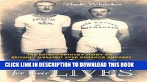 [PDF] Running for Their Lives: The Extraordinary Story of Britains Greatest Ever Distance Runners