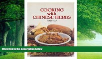 Best Buy Deals  Cooking With Chinese Herbs  Full Ebooks Most Wanted