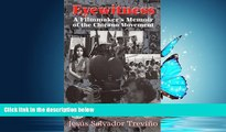 READ book  Eyewitness: A Filmmaker s Memoir of the Chicano Movement (Hispanic Civil Rights