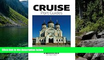 READ NOW  Cruise Port Guide - Tallinn: Tallinn On Your Own (Cruise Port Guides) (Volume 1)  READ