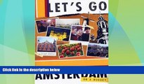 Must Have PDF  Let s Go Amsterdam 5th Edition (Let s Go: Paris, Amsterdam   Brussels)  Full Read