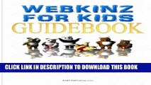 [PDF] Webkinz For Kids: Webkinz Pets Are The Virtual Pets That Teach Real Values Full Online
