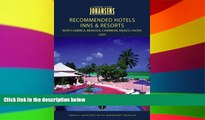 Must Have  Conde Nast Johansens Recommended Hotels, Inns   Resorts North America, Bermuda,