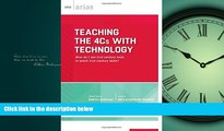 Read Teaching the 4Cs with Technology: How do I use 21st century tools to teach 21st century