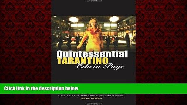 Free [PDF] Downlaod  Quintessential Tarantino: The films of Quentin Tarantino READ ONLINE