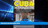 Ebook deals  Cuba in Transition: Traveling Alone in One of the Most Interesting Countries Today
