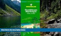 Best Deals Ebook  Michelin THE GREEN GUIDE Antilles Guadeloupe/Martinique, 1e  Best Seller PDF
