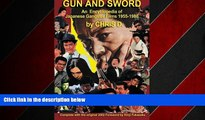 READ book  GUN AND SWORD: An Encyclopedia of Japanese Gangster Films 1955-1980 READ ONLINE