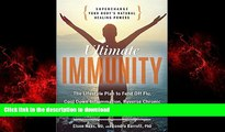 Best book  Ultimate Immunity: Supercharge Your Body s Natural Healing Powers