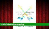 Buy book  Breathing Bravely: Giving Voice to Cystic Fibrosis