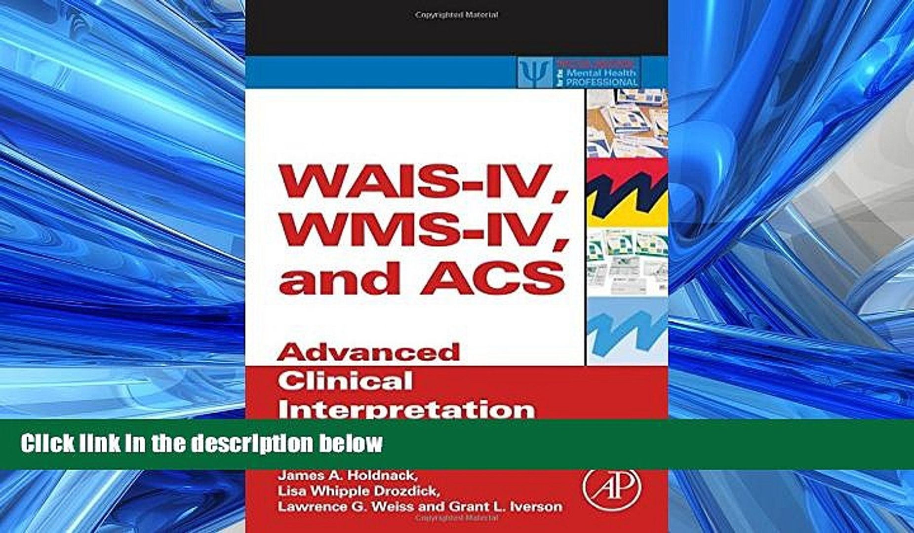 PDF WAIS-IV, WMS-IV, and ACS: Advanced Clinical Interpretation (Practical Resources for the Mental