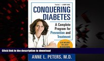 Best book  Conquering Diabetes: A Complete Program for Prevention and Treatment online to buy