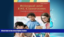 FREE DOWNLOAD  Bilingual and ESL Classrooms: Teaching in Multicultural Contexts READ ONLINE