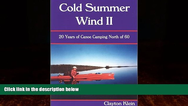 Books to Read  Cold Summer Wind II: 20 Years of Canoe Camping North of 60  Best Seller Books Best
