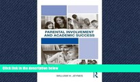 Read Parental Involvement and Academic Success FreeBest Ebook