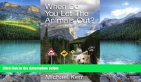 Books to Read  When Do You Let the Animals Out?: A Field Guide to Rocky Mountain Humour  Full