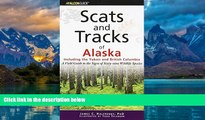 Books to Read  Scats and Tracks of Alaska Including the Yukon and British Columbia: A Field Guide