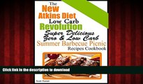 liberty book  The New Atkins Diet Low Carb Revolution Super Delicious Zero   Low Carb Summer