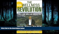 Read The New Wellness Revolution: How to Make a Fortune in the Next Trillion Dollar Industry