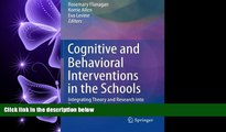 FREE PDF  Cognitive and Behavioral Interventions in the Schools: Integrating Theory and Research