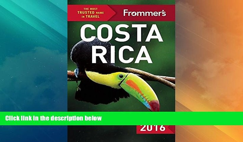 Big Deals Frommer s Costa Rica 2016 (Color Complete Guide) Best Seller Books Most Wanted | Godialy.com