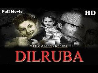 Dilruba | Full Hindi Movie | Popular Hindi Movies | Dev Anand - Rehana