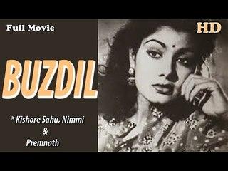 Buzdil | Full Hindi Movie | Popular Hindi Movies | Prem Nath - Nimmi - Kishore Sahu
