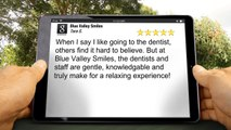 Blue Valley Smiles Overland Park         Perfect         Five Star Review by Tara S.