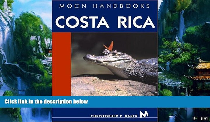 Big Deals Moon Handbooks Costa Rica Best Seller Books Most Wanted | Godialy.com