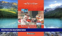 Books to Read  Michelin NEOS Guide Guatemala-Belize, 1e (NEOS Guide)  Best Seller Books Most Wanted