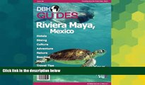 Must Have  Riviera Maya, Mexico City Travel Guide 2014: Attractions, Restaurants, and More... (DBH