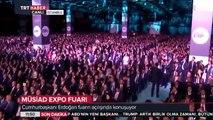 Cumhurbaşkanı - Recep Tayyip Erdoğan -Müsiad Expo Fuarı AçılışıNda Konuşuyor 9 Kasım 2016