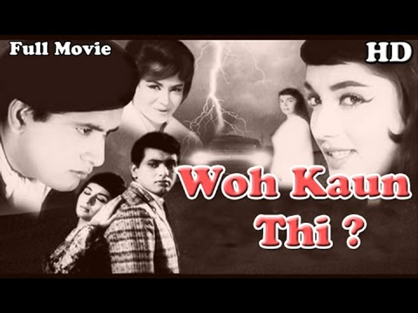 Woh Kaun Thi | Full Hindi Movie | Popular Hindi Movies | Manoj Kumar - Sadhana