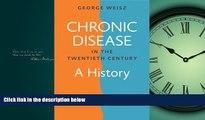 PDF Chronic Disease in the Twentieth Century: A History FullOnline