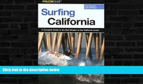 Buy NOW  Surfing California: A Complete Guide to the Best Breaks on the California Coast (Surfing