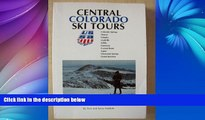 Deals in Books  Central Colorado Ski Tours: Colorado Springs, Denver, Fairplay, Leadville, Salida,