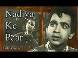 Nadiya Ke Paar | Full Hindi Movie | Popular Hindi Movies | Dilip Kumar - Kamini Kaushal