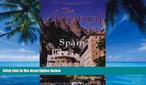 Big Deals  The Spiritual Traveler Spain: A Guide to Sacred Sites and Pilgrim Routes  Best Seller