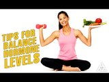 Tips For Balance Hormone Levels | Best Health Tip And Food Tips | Education