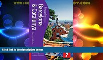 Big Deals  Barcelona   Catalunya Focus Guide: Includes Andorra   Eastern Spanish Pyrenees