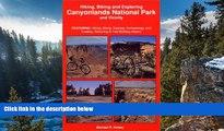 Big Sales  Hiking, Biking and Exploring Canyonlands National Park and Vicinity : Hikng, Biking,