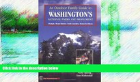 Big Sales  An Outdoor Family Guide to Washington s National Parks   Monument: Mount Rainier, Mount